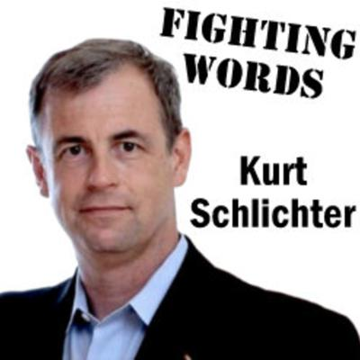 Fighting Words with Kurt Schlichter Podcast