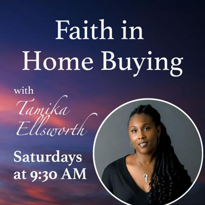 All things Real Estate discussed through the lens of faith. Topics and testimonies that activate, educate, and empower listeners to start their homeownership journey. If you have faith in Him you can have faith in the Homebuying process! Equipping people of faith for the Homebuying process.