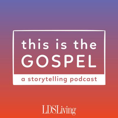 The stories we tell matter. They can build our faith, help us empathize with others, demonstrate the true power of God in our lives, and help lead us to Christ. This Is the Gospel, a new storytelling podcast from LDS Living, collects and shares personal stories that illustrate the challenges and triumphs of living in the latter days.