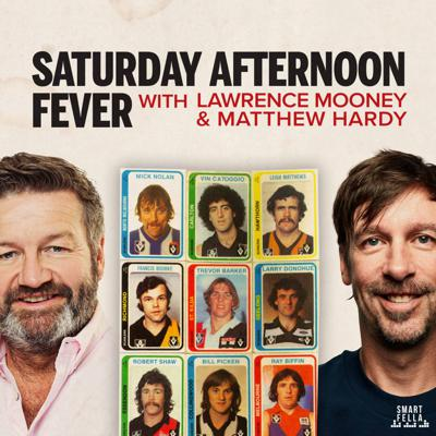 Saturday Afternoon Fever – Matthew Hardy & Lawrence Mooney