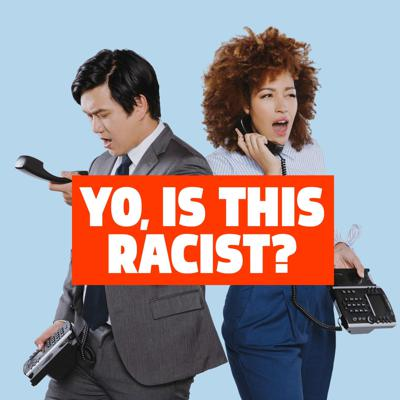 Yo, Is This Racist?, hosted by Andrew Ti, creator of thepopular blog of the same name, is now a weekly podcast! Every Wednesday, Ti, co-host Tawny Newsome, and their guests answer questions from fan-submitted voicemails and emails about whether or not something is, in fact, racist.