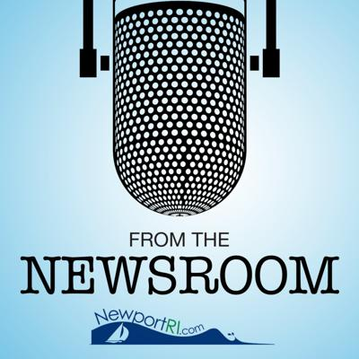 From the Newsroom: The Newport Daily News Podcast