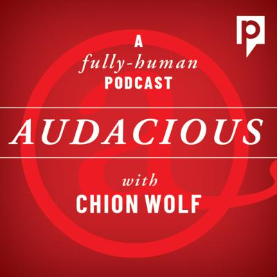 Audacious with Chion Wolf