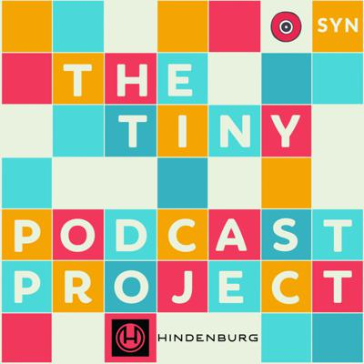 The Tiny Podcast Project Podcast