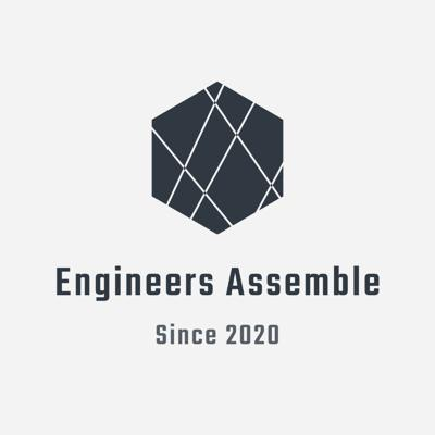 Engineers Assemble Podcast