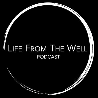 Life From The Well