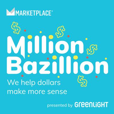 Million Bazillion is a podcast about money for kids and their families from Marketplace, in collaboration with Brains On! Hosted by Jed Kim, we answer the awkward, uncomfortable, and sometimes surprising questions that kids have about money. Million Bazillion is made possible in part by The Ranzetta Family Charitable Fund and Next Gen Personal Finance, supporting Marketplace's work to make younger audiences smarter about the economy. This podcast is presented by Greenlight: The Debit Card for Kids.