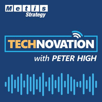 Weekly conversations with top executives and thought leaders at the intersection of business, technology, and innovation. Each episode of Technovation explores the technology trends that are transforming business, and the leaders driving digital change inside their organizations. Produced by Metis Strategy and hosted by firm President Peter High, Technovation  is the premier podcast for IT and technology professionals with the largest collection of interviews with elite CIOs, CTOs, and CDOs.