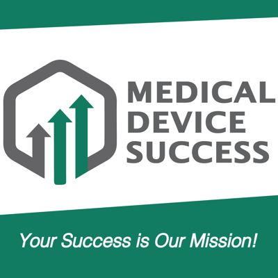 Cover art for Medical Device Success Podcast Introductory Trailer Episode 1