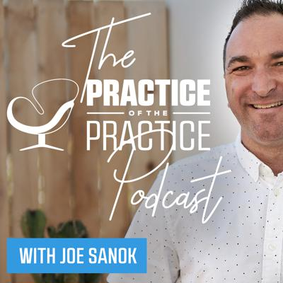 The Practice of the Practice Podcast   Innovative Ideas to Start, Grow, and Scale a Private Practice
