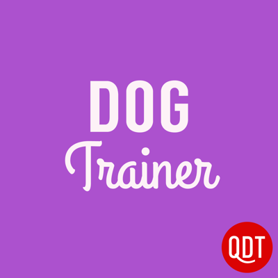 The Dog Trainer's Quick and Dirty Tips for Teaching and Caring for Your Pet