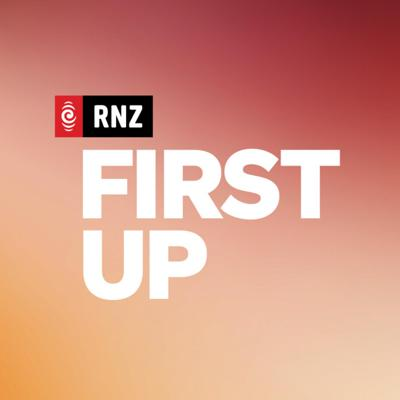 The best of each day's First Up, with Nathan Rarere. If listening at 5am is too early, then check out our favourite stories of the morning at a time that suits you.