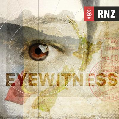 RNZ: Eyewitness