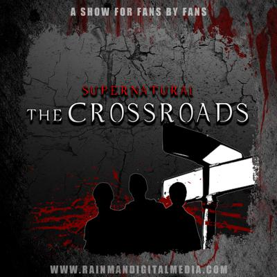 Supernatural: The Crossroads is a fan radio show all about the hit television show 'Supernatural'.