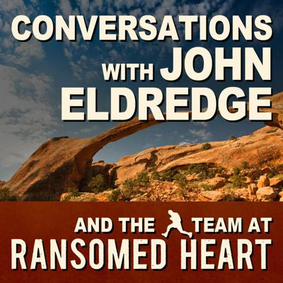 Ransomed Heart Podcasts