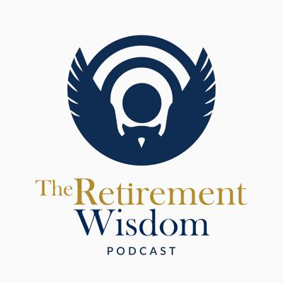 The Retirement Wisdom Podcast