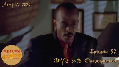 Cover art for Episode 52: BtVS 3×12: Consequences