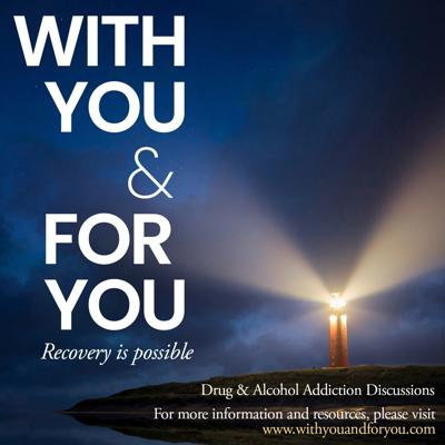 With You & For You Online Drug & Alcohol Recovery and Treatment