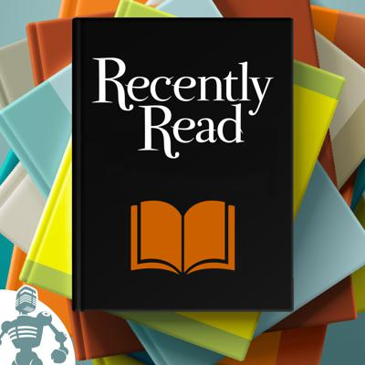 Recently Read - book reviews from The Incomparable