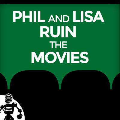 Phil and Lisa Ruin the Movies