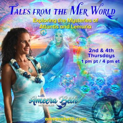 Tales from the Mer World with Ameera Beth