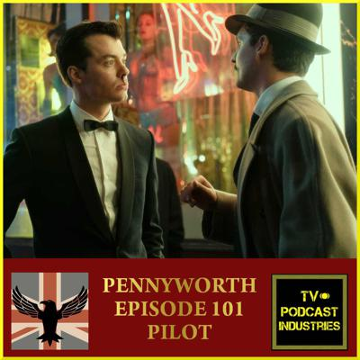 Cover art for Pennyworth Pilot Podcast by TV Podcast Industries