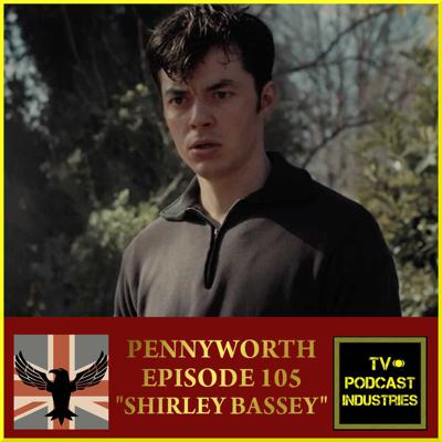 Cover art for Pennyworth Episode 5 Podcast about