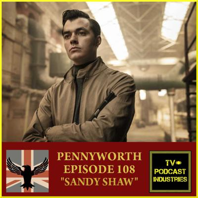 Cover art for Pennyworth Podcast Episode 8