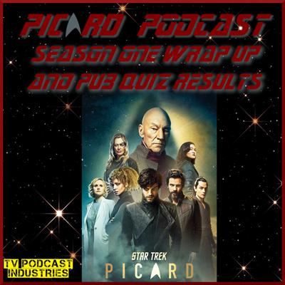 Cover art for Star Trek Picard Season One Wrap Up and Pub Quiz Results - TVPI