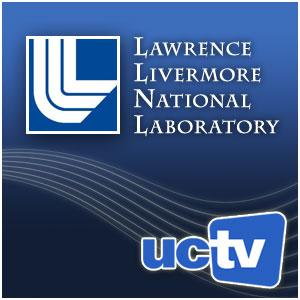 Lawrence Livermore National Lab (Audio)