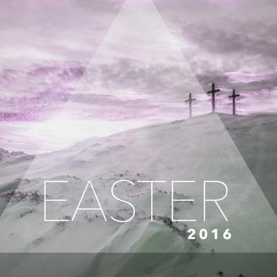 Serving a Risen Lord - Easter 2016