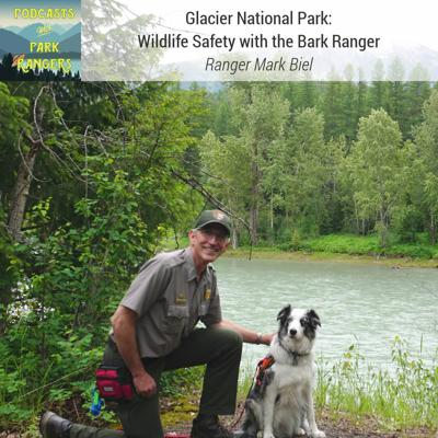 Cover art for Glacier NP: Wildlife Safety with the Bark Ranger – PWPR 18