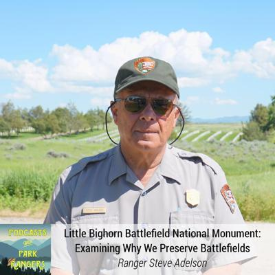 Cover art for Little Bighorn Battlefield NM: Examining Why We Preserve Battlefields – PWPR 17
