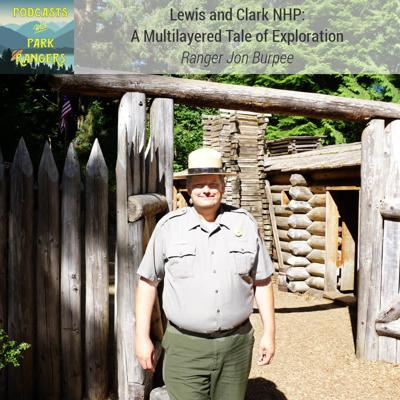 Cover art for Lewis and Clark NHP: A Multilayered Tale of Exploration – PWPR 20