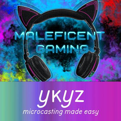 Maleficent Gaming microcast