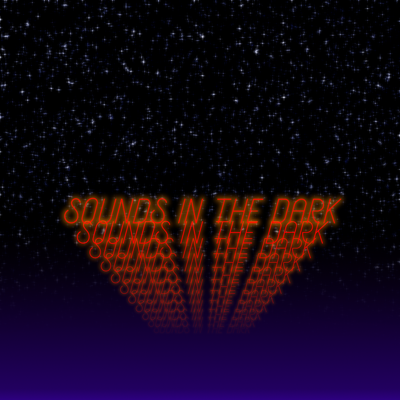 Sounds In The Dark on BFF.fm