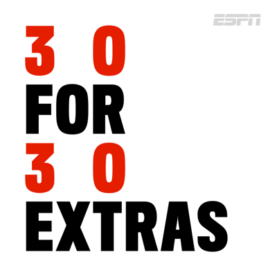 30 for 30: Extras