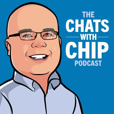 The Chats with Chip Podcast