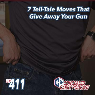 Cover art for Episode 411: 7 Tell-Tale Moves That Give Away Your Gun