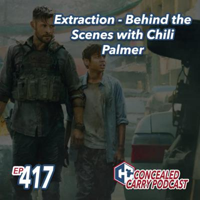 Cover art for Episode 417: Extraction – Behind the Scenes with Chili Palmer