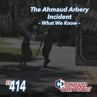 Cover art for Episode 414: The Ahmaud Arbery Incident – What We Know