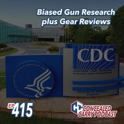 Cover art for Episode 415: Biased Gun Research Plus Gear Reviews