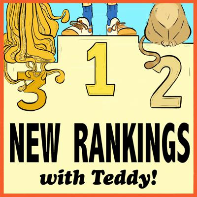 New Rankings with Teddy!