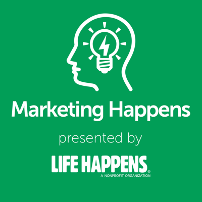 The Marketing Happens Podcast presents best practices and tips for agents, producers, and advisors to best market to consumers over the web and through social media. We interview industry leaders in the field of life insurance digital marketing. We also discuss current trends and issues relating to digital marketing and consumer outreach. All brought to you by the team at Life Happens and LifeHappens.org
