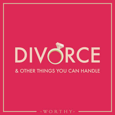 """Divorce may be the end of one chapter, but it's also an opportunity for a bright future. You are the author of the story of your life, get some inspiration from """"Divorce & Other Things You Can Handle"""" the weekly divorce podcast that will keep you thriving as you embrace your fresh start!  Hosted by Jennifer Butler for Worthy.com"""