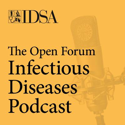 The Open Forum Infectious Diseases Podcast
