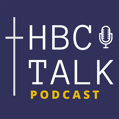 HBC Talk is a podcast ministry and discussion on current, relevant events to the Christian life.