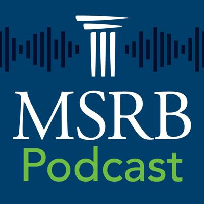 MSRB Podcast