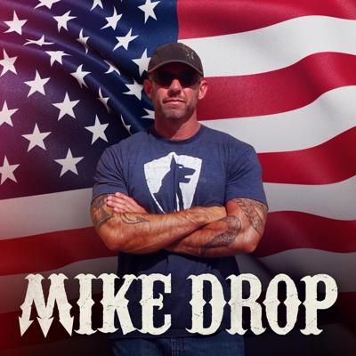 The Mike Drop podcast is hosted by former Navy SEAL, Mike Ritland. It is a not so politically correct discussion of wide ranging topics that span from government, politics and war to health and fitness, from guns and survival skills to food and nutrition with music, BBQ and a touch of everything else in between. This is THE platform that is completely raw, totally unfiltered and in your face, while still intellectually sound with good intuitive dialogue between A-holes that know what they're talking about.