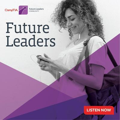A podcast from the CompTIA Future Leaders Community focused on understanding and embracing the multi-generational workforce and building best practices. If you're not already a part of the CompTIA Future Leaders Community, join here (https://bit.ly/2JpdDqf) to belong to a community that encompasses the next generation of IT professionals and management where we will explore the drivers and best practices to become future leaders.